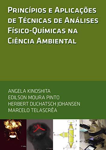 Princípios e Aplicações de Técnicas de Análises Físico-Química sna Ciência Ambiental