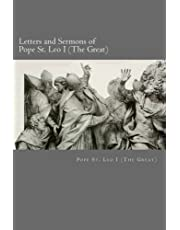 Letters and Sermons of Pope St. Leo I (The Great)