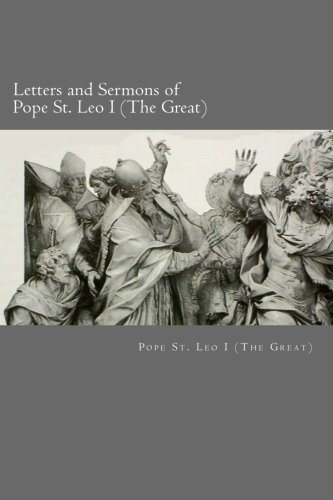 Download Letters and Sermons of Pope St. Leo I (The Great) PDF
