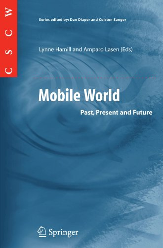 Mobile World: Past, Present and Future (Computer Supported Cooperative Work)