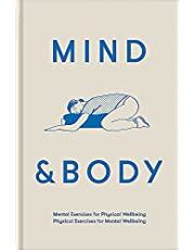 Mind & Body: Physical Exercises for Mental Wellbeing; Mental Exercises for Physical Wellbeing: Mental Exercises for Physical Wellbeing; Physical Exercises for Mental Wellbeing