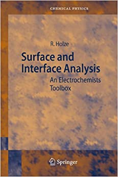 Book Surface and Interface Analysis: An Electrochemists Toolbox (Springer Series in Chemical Physics)
