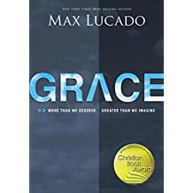 Grace: More Than We Deserve, Greater Than We Imagine