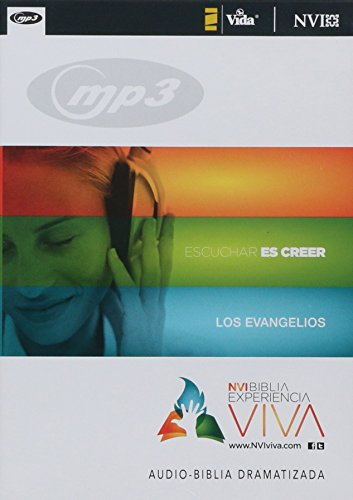 La NVI Biblia Experiencia Viva, Los Evangelios, MP3 (Spanish Edition)