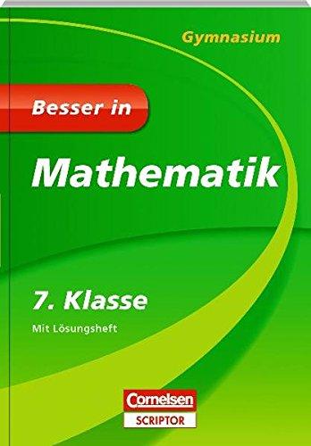 Besser in Mathematik - Gymnasium 7. Klasse - Cornelsen Scriptor (Cornelsen Scriptor - Besser in)