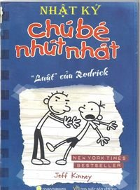 "Download Diary of a Wimpy Kid: Rodrick Rules in Vietnamese (""Nhat Ky Chu Be Nhut Nhat: Luat Cua Rodic"") pdf epub"