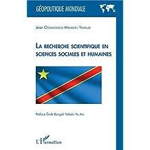 La recherche scientifique en sciences sociales et humaines (French Edition)