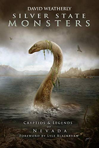 Silver State Monsters: Cryptids & Legends of