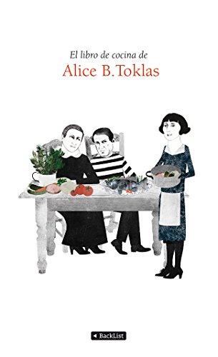 Descargar Libro El Libro De Cocina De Alice B. Toklas Alice B. Tocklas