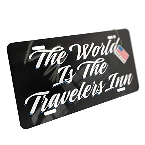 NEONBLOND Classic Design The World is The Travelers Inn Aluminum License Plate
