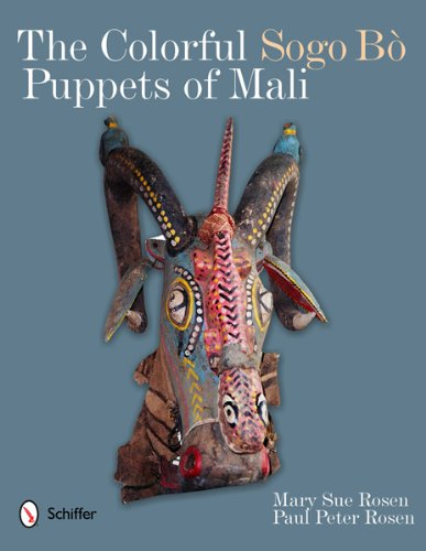 The Colorful Sogo Bo Puppets of Mali by Brand: Schiffer Publishing, Ltd.