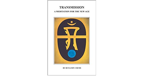 Transmission: A Meditation for the New Age: Amazon.es ...