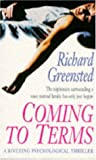 Coming to Terms, Richard Greensted, 074725172X