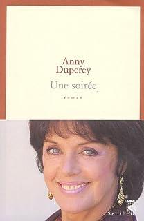 Une soirée : roman, Duperey, Anny