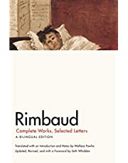 Rimbaud: Complete Works, Selected Letters, a Bilingual Edition