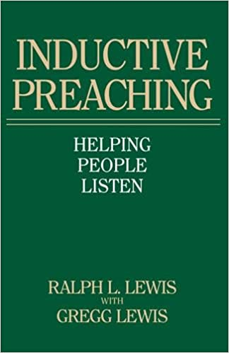 Inductive Preaching: Helping People Listen: Ralph L  Lewis