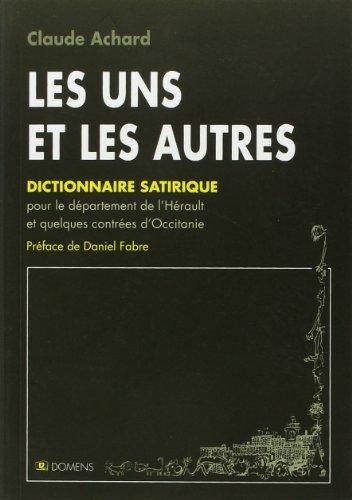 Les Uns et les Autres, Dictionnaire Satirique des Sobriquets du Midi