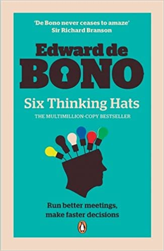 Six Thinking Hats: Amazon.co.uk: Edward de Bono: 9780141033051: Books