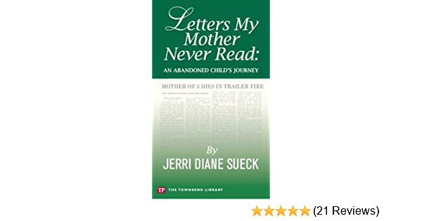 Letters My Mother Never Read  (Townsend Library)