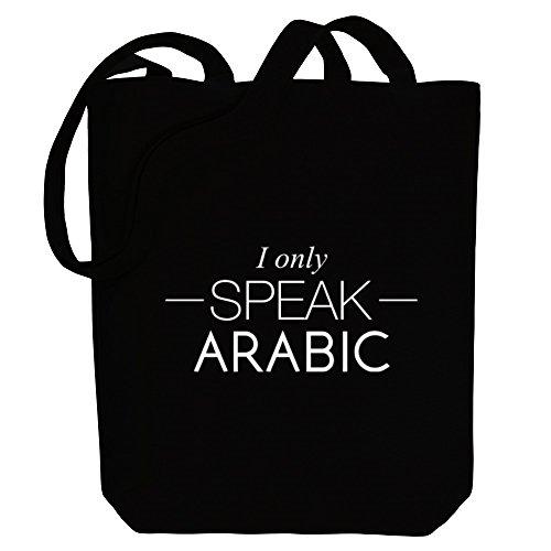 Idakoos I only speak Arabic - Sprachen - Bereich für Taschen QzBla3Ro