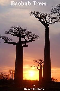 Baobab Trees by [Bullock, Bruce]