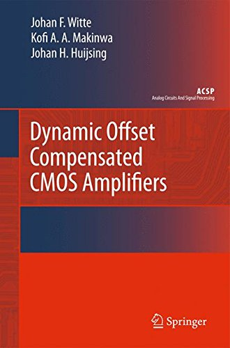 Dynamic Offset Compensated CMOS Amplifiers (Analog Circuits and Signal Processing)