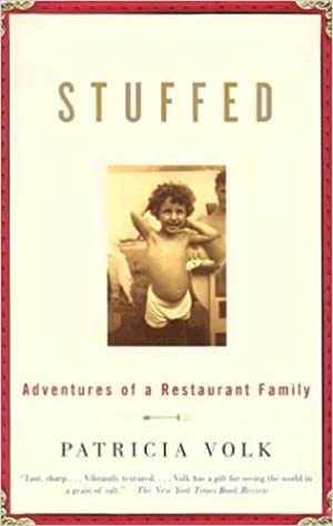 Read online Stuffed: Adventures of a Restaurant Family PDF