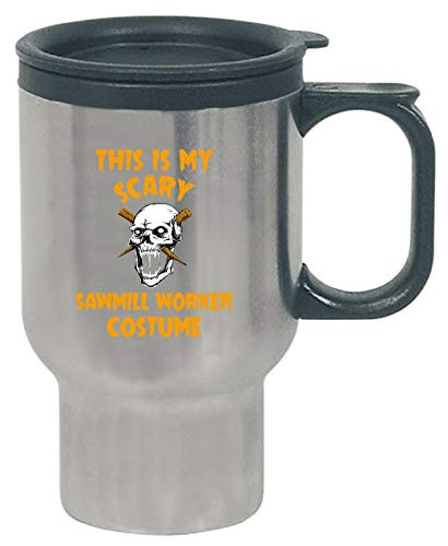 This Is My Scary Sawmill Worker Costume Halloween Gift - Travel Mug