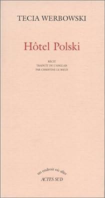 Hôtel Polski par Werbowski