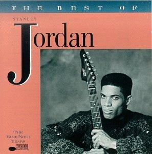 Stanley Jordan - The Best of Stanley Jordan - Amazon com Music