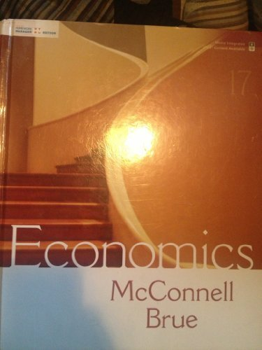 Economics-Homework Manager Edition by McConnell [Mcgraw-Hill Publishing Company,2008] [Hardcover] 17th Edition