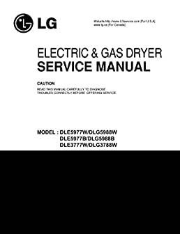 lg dlg5988 dle5977 dle3777w dlg3788w service manual lg rh amazon com LG Electric Dryer Dryer Lint Filter Replacement