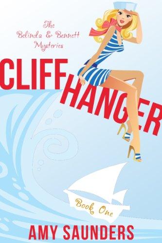 Cliffhanger Belinda Bennett Mysteries Book ebook