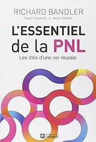 L'essentiel de la PNL par Richard Bandler