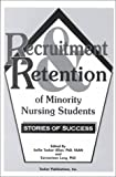 img - for Recruitment and Retention of Minority Nursing Students: Stories of Success book / textbook / text book