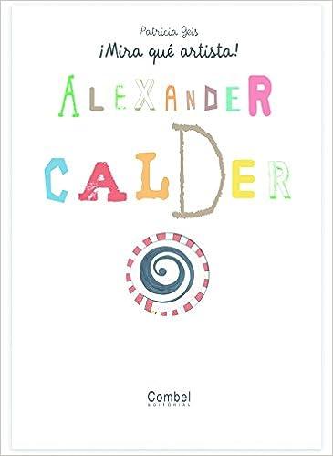 Resultado de imagen de Alexander Calder mira que arista