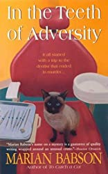 In the Teeth of Adversity
