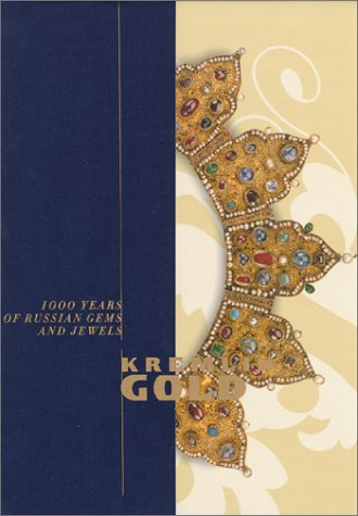 Kremlin Gold: 1000 Years of Russian Gems and ()