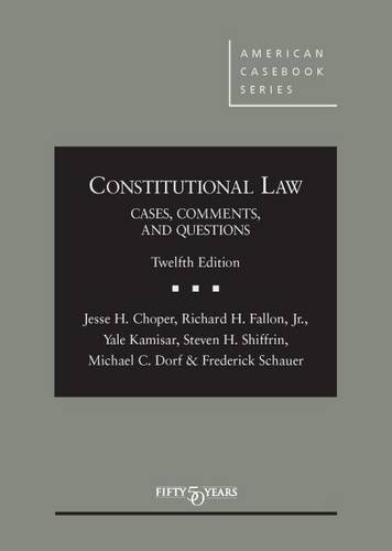1628100133 - Constitutional Law: Cases Comments and Questions (American Casebook Series)