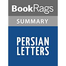 Summary & Study Guide Persian Letters by Charles de Secondat, baron de Montesquieu