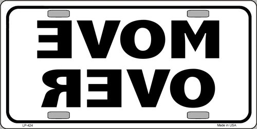 Move Over Aluminum Automotive Novelty License Plate Tag - Plate Over License