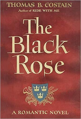 """Resultado de imagen de """"The Black Rose"""" (1945), del canadiense Thomas B. Costain."""