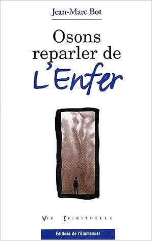Free audio books french download  Osons reparler de l'enfer PDF DJVU