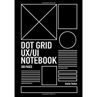 Dot Grid UI and UX Notebook: A Planning Notebook for Developers