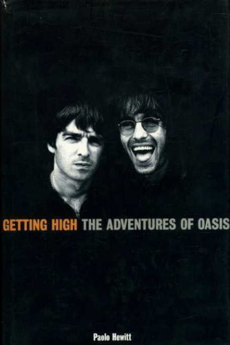 "Getting High: Adventures Of ""Oasis"""