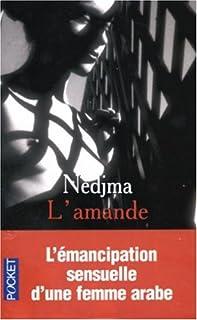 L'amande : récit intime, Nedjma