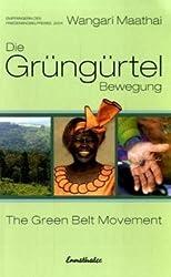 Die Grüngürtel-Bewegung: The Green Belt Movement