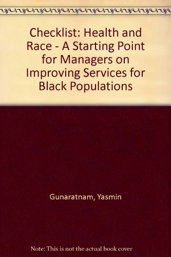 Checklist: Health and Race - A Starting Point for Managers on Improving Services for Black - Race Checklist