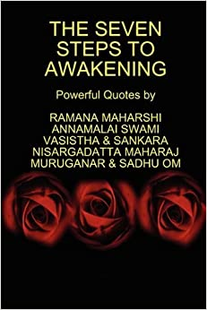 The Seven Steps to Awakening by Ramana Maharshi (2010-08-20)