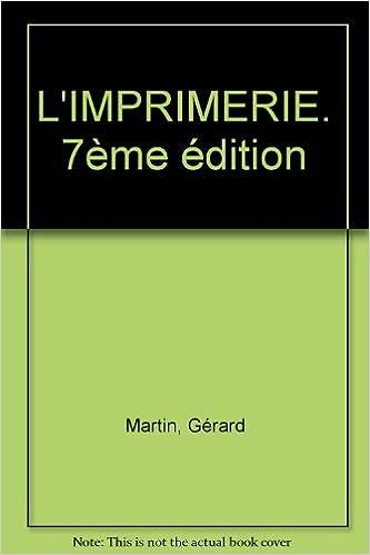 Téléchargement L'IMPRIMERIE. 7ème édition pdf